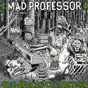 Mad Professor - Dub Me Crazy 3: The African Connection (LP)