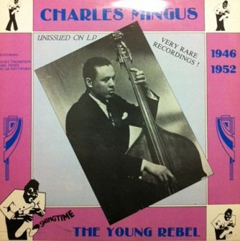 Charles Mingus - The Young Rebel (LP)