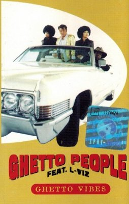 Ghetto People Feat. L-Viz - Ghetto Vibes (MC)