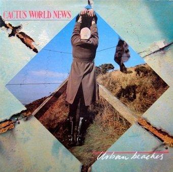 Cactus World News - Urban Beaches (LP)