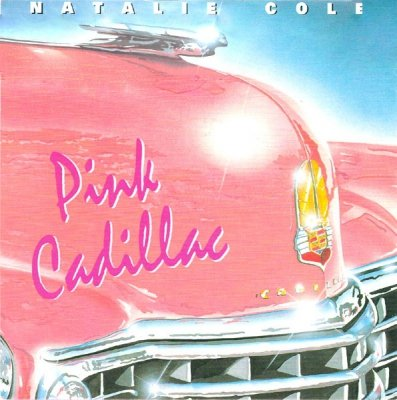 Natalie Cole - Pink Cadillac / I Wanna Be That Woman (7)