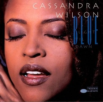 Cassandra Wilson - Blue Light 'Til Dawn (CD)
