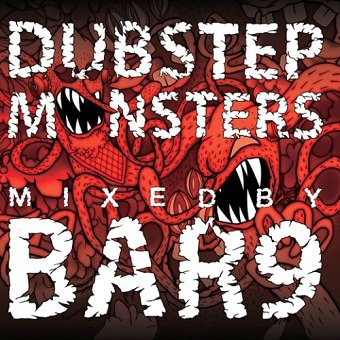 Audio Phreaks Presents Dubstep Monsters Mixed By Bar9 (CD)