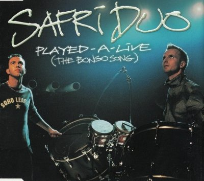 Safri Duo - Played-A-Live (The Bongo Song) (Maxi-CD)