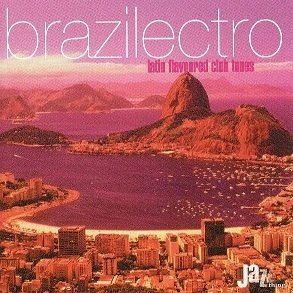 Brazilectro: Latin Flavoured Club Tunes (2CD)