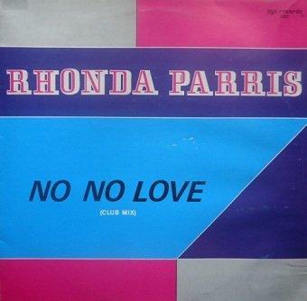 Rhonda Parris - No No Love (12)