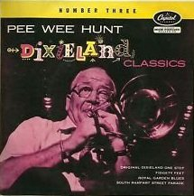 Pee Wee Hunt - Dixieland Classics Number Three (7)