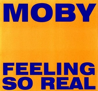Moby - Feeling So Real (Maxi-CD)