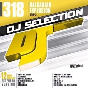 DJ Selection 318 - Balkanian Explosion Step 4 (CD)