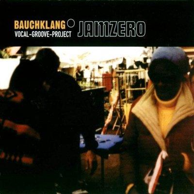 Bauchklang - Jamzero (CD)