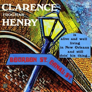 Clarence Frogman Henry - Is Alive And Well Living In New Orleans And Still Doin' His Thing... (LP)