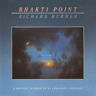 Richard Burmer - Bhakti Point  (LP)