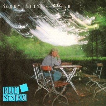 Blue System - Sorry Little Sarah (7)