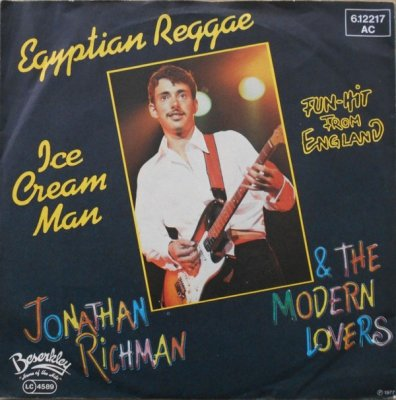 Jonathan Richman & The Modern Lovers - Egyptian Reggae / Ice Cream Man (7)