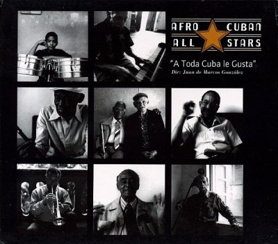 Afro-Cuban All Stars - A Toda Cuba Le Gusta (CD)