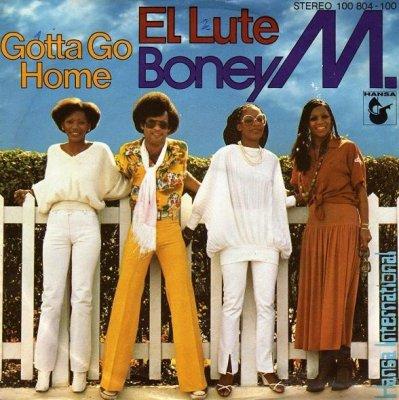 Boney M. - El Lute / Gotta Go Home (7)