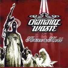 Criminal Waste - Heaven & Hell (CD)