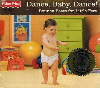 Dance, Baby, Dance! Bouncy Beats For Little Feet (CD)