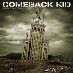 Comeback Kid - Broadcasting... (CD)