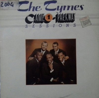 The Tymes - Cameo-Parkway Sessions (LP)