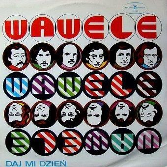 Wawele - Daj Mi Dzień (LP)