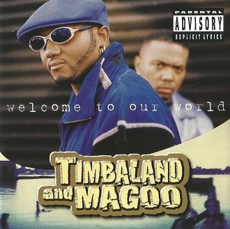 Timbaland & Magoo - Welcome To Our World (CD)