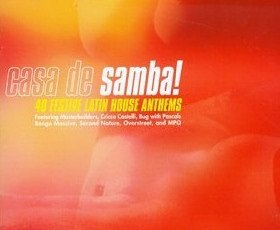 Casa De Samba - 40 Festive Latin House Anthems (4CD)