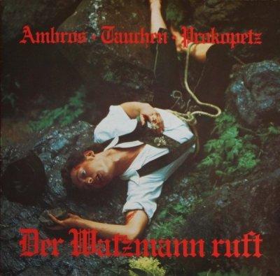Ambros • Tauchen • Prokopetz - Der Watzmann Ruft (LP)
