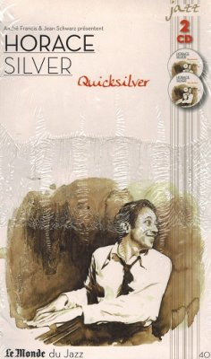 Andre Francis And Jean Schwarz Presentent - Horace Silver Quicksilver (CD)