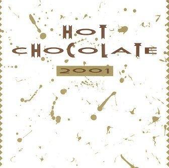 Hot Chocolate - 2001 (CD)
