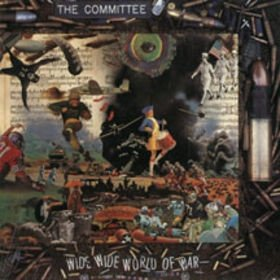 The Committee - Wide Wide World Of War (LP)