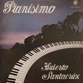 Huberto Santacruz - Pianisimo (LP)