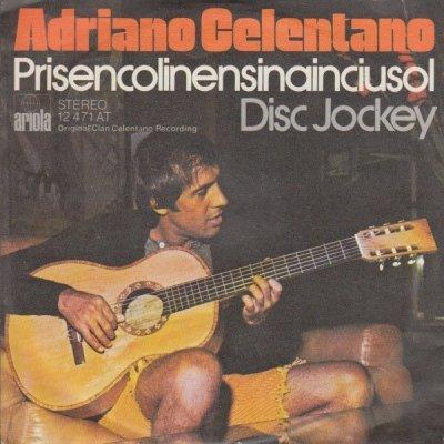Adriano Celentano - Prisencolinensinainciusol / Disc Jockey (7)