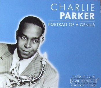 Charlie Parker - Portrait Of A Genius (CD)