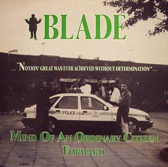 Blade - Mind Of An Ordinary Citizen / Forward (12'')