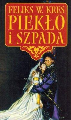 Feliks Witold Kres - Piełko I Szpada
