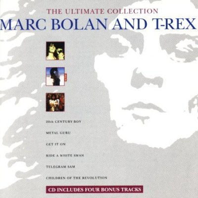 Marc Bolan And T-Rex - The Ultimate Collection (CD)