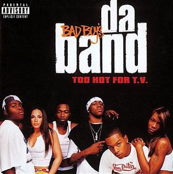 Bad Boy's Da Band - Too Hot For T.V.  (CD)
