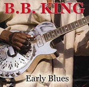B.B. King - Early Blues (CD)