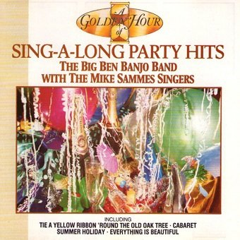 The Big Ben Banjo Band With The Mike Sammes Singers - Sing-A-Long Party Hits (CD)