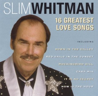 Slim Whitman - 16 Greatest Love Songs (CD)