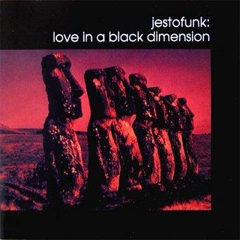 Jestofunk - Love In A Black Dimension (CD)