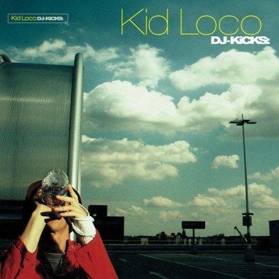 Kid Loco - DJ-Kicks (CD)