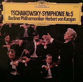 Tschaikowsky - Berliner Philharmoniker, Herbert von Karajan - Symphonie Nr. 5 (LP)