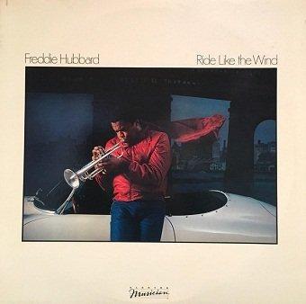 Freddie Hubbard - Ride Like The Wind (LP)