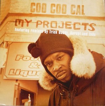 Coo Coo Cal - My Projects (Remixes) (12'')
