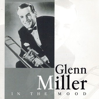 The Glenn Miller Orchestra - In The Mood (CD)