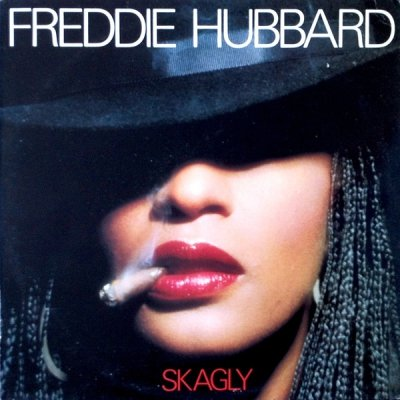 Freddie Hubbard - Skagly (LP)