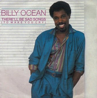 Billy Ocean - There'll Be Sad Songs (To Make You Cry) (7)