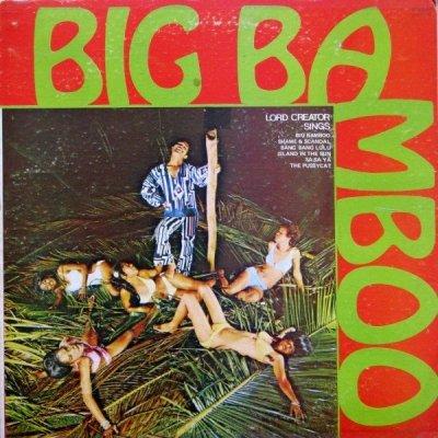 Lord Creator - Big Bamboo (LP)